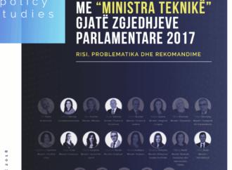 """PRAKTIKA EKSPERIMENTALE ME """"MINISTRA TEKNIKË"""": RISI, PROBLEMATIKA DHE REKOMANDIME"""