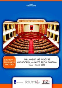 PARLAMENTI NË PASQYRË: RAPORT MONITORIMI DHE ANALIZE (Janar-Korrik 2018)