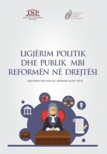 LIGJËRIM POLITIK DHE PUBLIK MBI REFORMËN NË DREJTËSI 2018